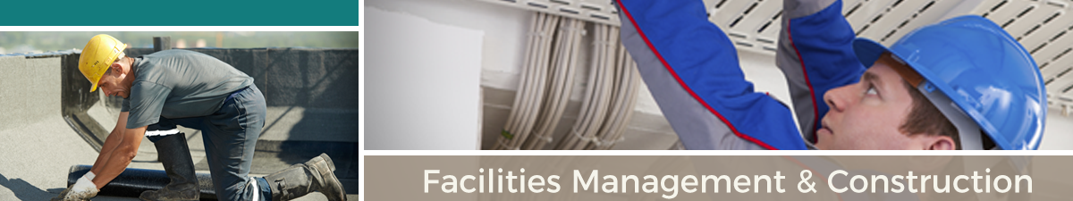 Facilities Management and Construction