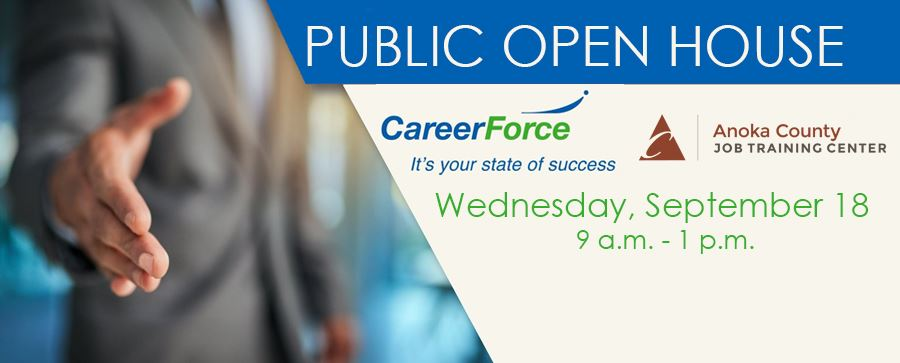 Career Force Public Open House Wednesday, Sept 18, 9 am to 1 pm