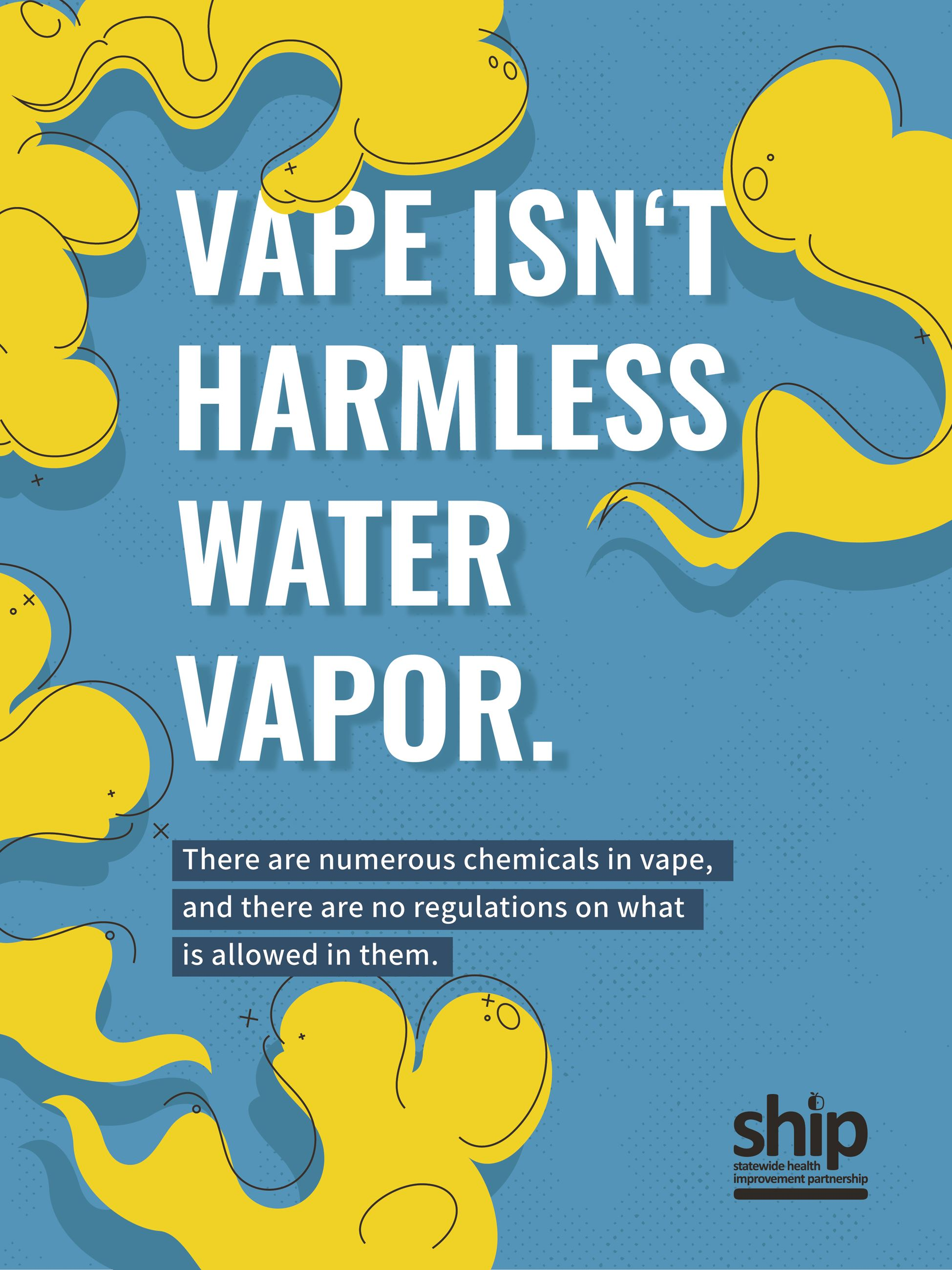 Vape isn't harmless water vapor. There are numerous chemicals in vape, and there are no regulatio